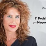 1ª DECISIÓN HACIA UN NEGOCIO DE ÉXITO