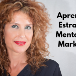APRENDE LAS 2 ESTRATEGIAS: MENTAL Y MARKETING