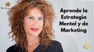 APRENDE LAS 2 ESTRATEGIAS: MENTAL Y MARKETING